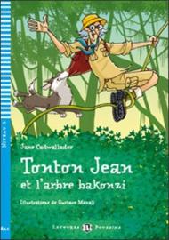 Tonton Jean Et L'arbre Bakonzi + Downloadable Multimedia