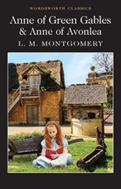 Anne of Green Gables & Anne of Avonlea (Montgomery, L.)