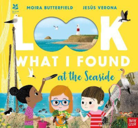 National Trust: Look What I Found at the Seaside (Moira Butterfield, Jesús Verona) Hardback Picture Book
