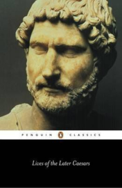 Lives Of The Later Caesars (Anthony Birley)
