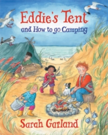 Eddie's Tent : and How to Go Camping