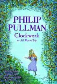 Clockwork Paperback (Philip Pullman)