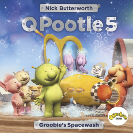 Q Pootle 5: Groobie's Spacewash (Nick Butterworth)