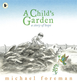 A Child's Garden (Michael Foreman)