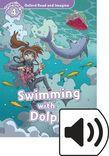 Oxford Read And Imagine Level 4 Swimming With Dolphins Audio Pack