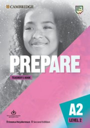 Prepare Second edition Level2 Teacher's Book with Downloadable Resource Pack (Class Audio, Video and Teacher's Photocopiable Worksheets)