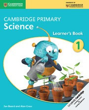Cambridge Primary Science Stage1 Learner's Book