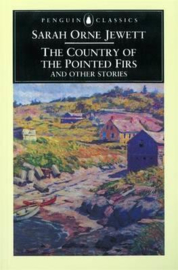 The Country Of The Pointed Firs And Other Stories (Sarah Jewett)