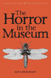 The Horror in the Museum: Collected Short Stories Vol.2 (Lovecraft, H.P.)