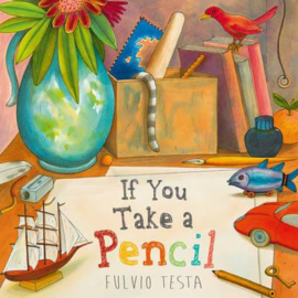 If You Take A Pencil (Fulvio Testa) Paperback / softback