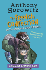 The Diamond Brothers In The French Confection & The Greek Who Stole Christmas (Anthony Horowitz)