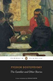 The Gambler And Other Stories (Fyodor Dostoyevsky)