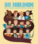 50 helden die de wereld mooier hebben gemaakt (Lily Murray)