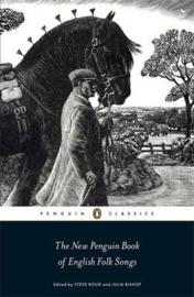 The New Penguin Book Of English Folk Songs (Steve roud  Julia Bishop)