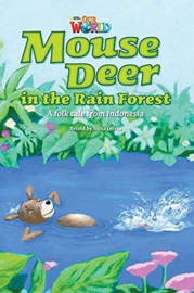 Our World 3 Mouse Deer In The Rain Forest Reader
