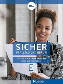 Sicher in Alltag en Beruf! Niveau B1+ Studentenboek en Werkboek