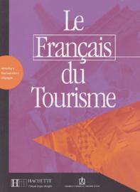 Le français du tourisme - Livre d'activités
