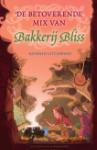 De betoverende mix van Bakkerij Bliss (Kathryn Littlewood)