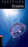Oxford Bookworms Library Factfiles Level 2: Oceans