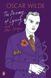 The Decay Of Lying: And Other Essays (Oscar Wilde)