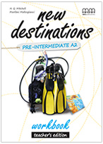 New Destinations Pre-intermediate Workbook Teachers Edition