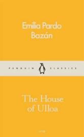 The House Of Ulloa (Emilia Pardo Bazán)