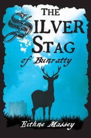The Silver Stag of Bunratty (Eithne Massey)