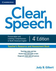 Clear Speech Fourth edition Teacher's Resource and Assessment Book