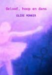 Geloof, hoop en dans (Elise Monker)