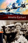 Oxford Bookworms Library Level 2: Amelia Earhart Audio Pack