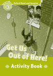 Oxford Read And Imagine Level 3 Get Us Out Of Here! Activity Book
