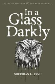 In a Glass Darkly (Le Fanu, S.)