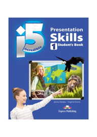 Incredible 5 1 Presentation Skills Student's Book