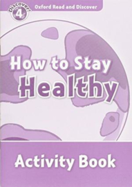 Oxford Read And Discover Level 4 How To Stay Healthy Activity Book