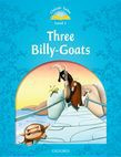 Classic Tales Second Edition Level 1 The Three Billy Goats Gruff