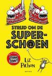 Strijd om de superschoen (Liz Pichon)