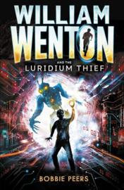 William Wenton And The Luridium Thief (Bobbie Peers)