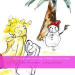 Het grote avontuur van Maudje en Bubbels. De sneeuwpop. (auteur Paul Dunki Jacobs tekeningen Bert Hoekstra) (Paperback / softback)