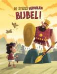 De sterke verhalen Bijbel (Victoria Tebbs)
