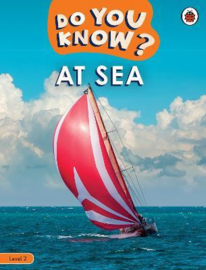 Do You Know? Level 2 - At Sea (Paperback)
