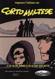 Corto Maltese ... e di altri Romei e di altre Giuliette