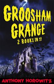 Groosham Grange - Two Books In One! (Anthony Horowitz)