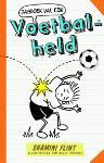 Dagboek van een voetbalheld (Shamini Flint)