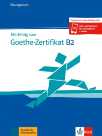 Mit Erfolg bij het Goethe-Zertifikat B2