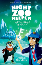 Night Zookeeper: The Penguins of Igloo City