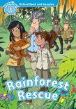 Oxford Read And Imagine Level 1: Rainforest Rescue