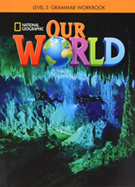 Our World Level 5 Grammar Workbook