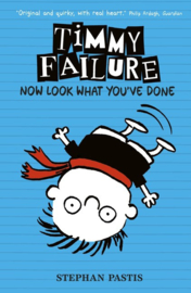 Timmy Failure: Now Look What You've Done (Stephan Pastis)