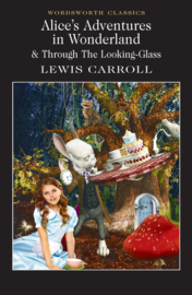 Alice's Adventures in Wonderland & Through the Looking Glass(Carroll, L.)