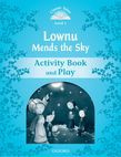 Classic Tales Second Edition Level 1 Lownu Mends The Sky Activity Book & Play